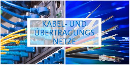 Kabel- und Übertragungsnetze